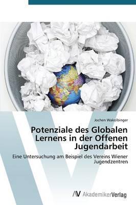 Potenziale des Globalen Lernens in der Offenen Jugendarbeit