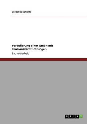Veräußerung einer GmbH mit Pensionsverpflichtungen