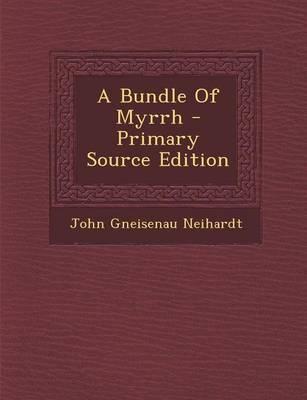 A Bundle of Myrrh - Primary Source Edition