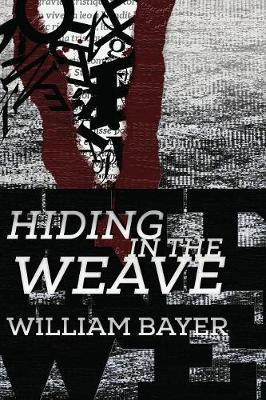 Hiding in the Weave