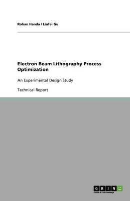Electron Beam Lithography Process Optimization