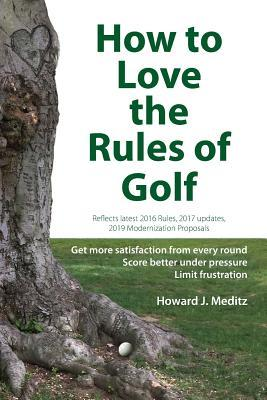 How to Love the Rules of Golf