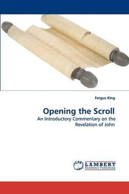 Opening the Scroll