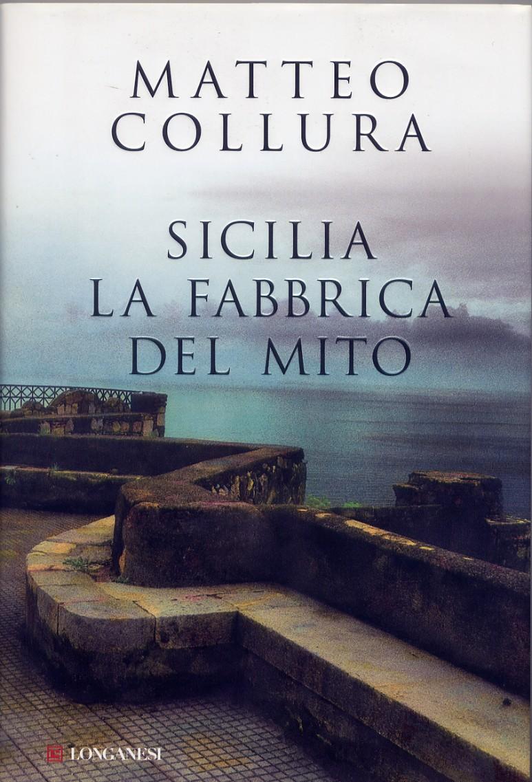Sicilia. La fabbrica del mito