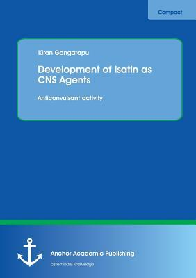Development of Isatin as Cns Agents