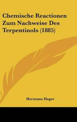 Chemische Reactionen Zum Nachweise Des Terpentinols (1885)