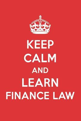 Keep Calm And Learn Finance Law