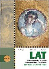 Lat laboratorio di latino. Con espansione online. Per le Scuole superiori
