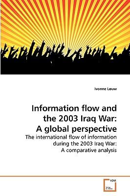 Information flow and the 2003 Iraq War