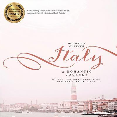 Italy, a Romantic Journey