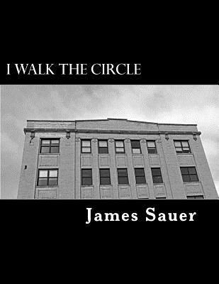 I Walk the Circle