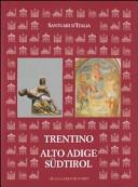 Santuari d'Italia. Trentino Alto Adige-Südtirol