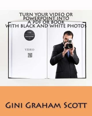 Turn Your Video or Powerpoint into a Pdf or Book