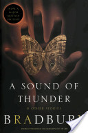 A Sound of Thunder a...
