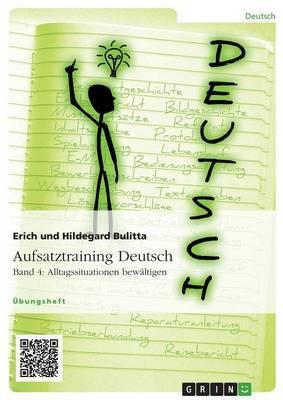 Aufsatztraining Deutsch - Band 4