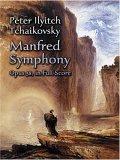 Manfred Symphony, Opus 58, in Full Score