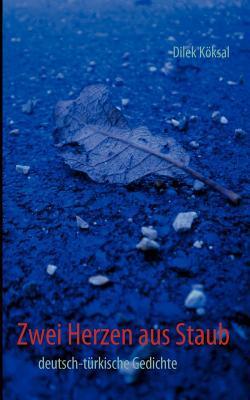 Zwei Herzen aus Staub