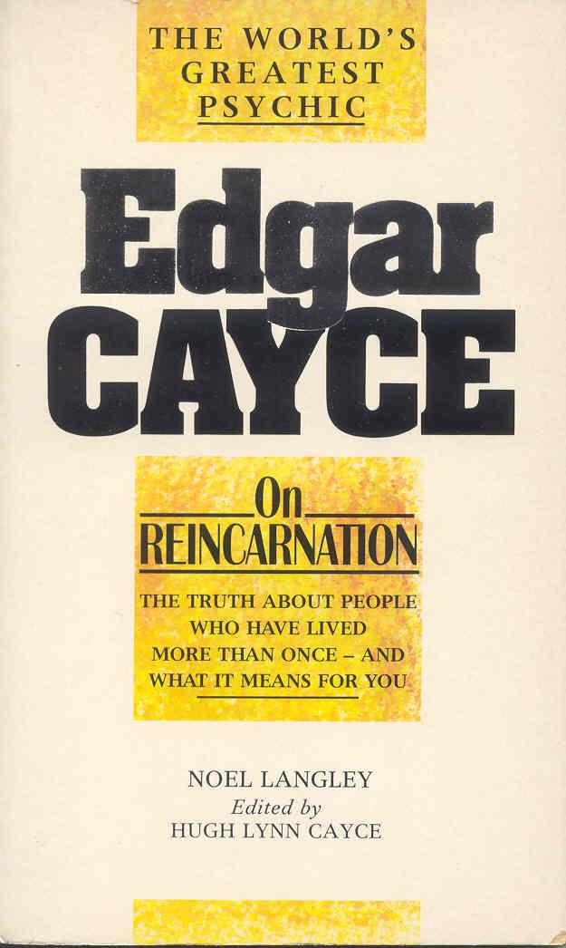 Edgar Cayce on reincarnation