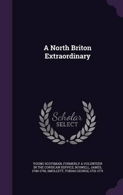 A North Briton Extraordinary
