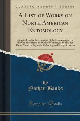 A List of Works on North American Entomology