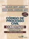 Código de processo civil comentado e legislação processual civil extravagante em vigor