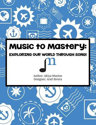 Music to Mastery
