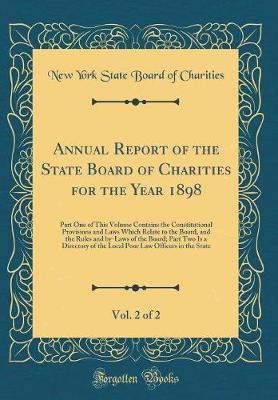 Annual Report of the State Board of Charities for the Year 1898, Vol. 2 of 2