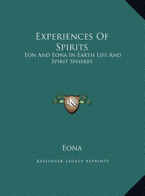 Experiences of Spirits Experiences of Spirits