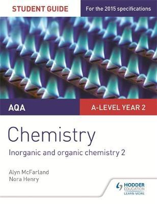 AQA A-level Year 2 Chemistry Student Guide