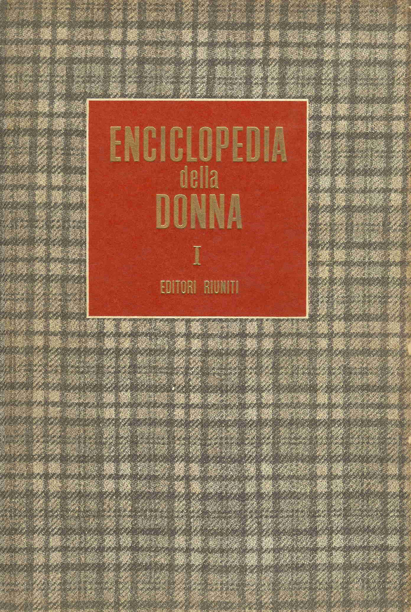 Enciclopedia della donna - Vol. 1