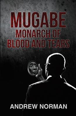Mugabe Monarch of Bl...