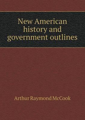 New American History and Government Outlines