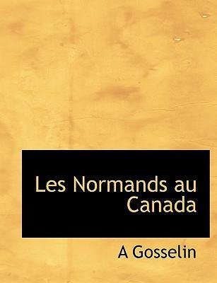 Les Normands Au Canada