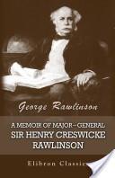A Memoir of Major-Ge...