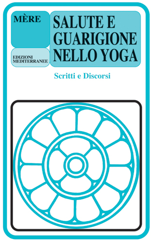 Salute e guarigione nello yoga