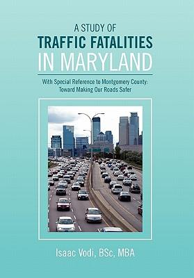 A Study of Traffic Fatalities in Maryland