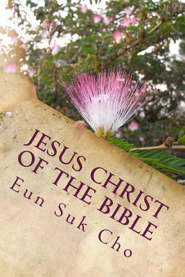 Jesus Christ of the ...