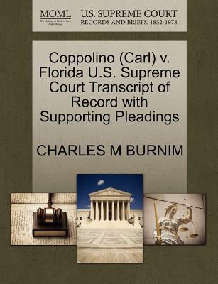 Coppolino (Carl) V. Florida U.S. Supreme Court Transcript of Record with Supporting Pleadings