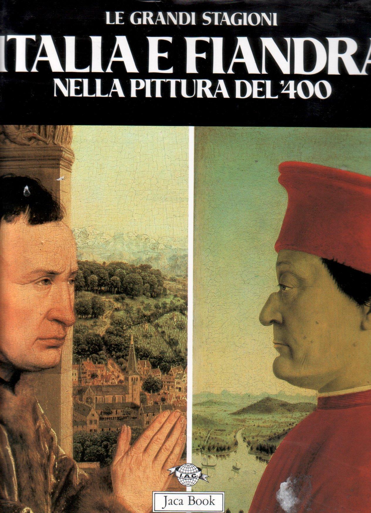 Italia e Fiandra nella pittura del '400