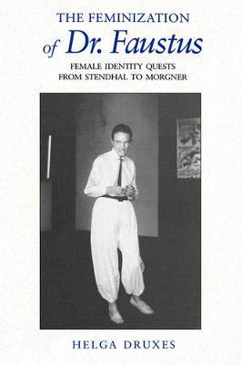 The Feminization of Dr. Faustus