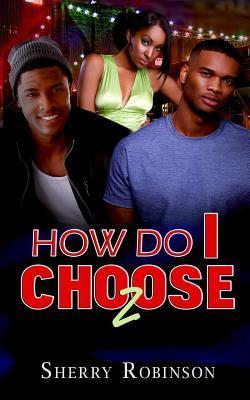 How Do I Choose