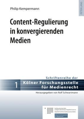 Content-Regulierung in Konvergierenden Medien