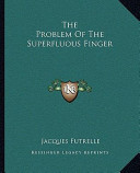 The Problem Of The Superfluous Finger
