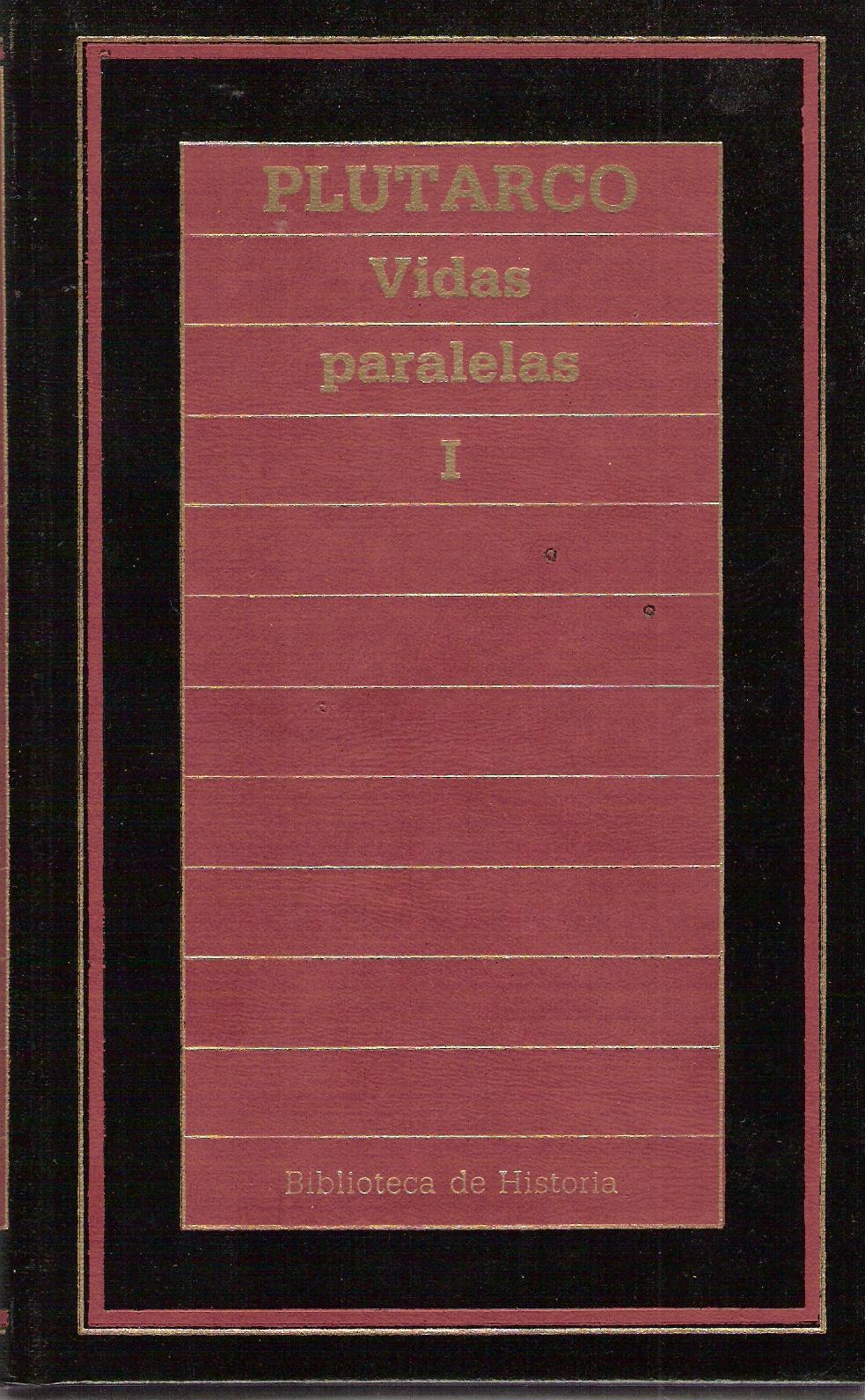 Vidas paralelas I