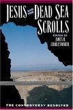 Jesus and the Dead Sea Scrolls