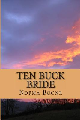 Ten Buck Bride