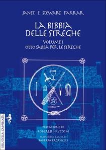 La Bibbia delle Streghe. Il manuale completo delle streghe – Vol. 1