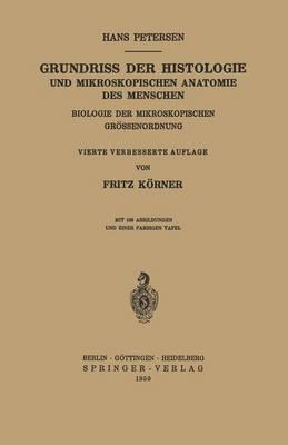 Grundriss Der Histologie Und Mikroskopischen Anatomie Des Menschen