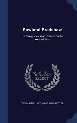 Rowland Bradshaw