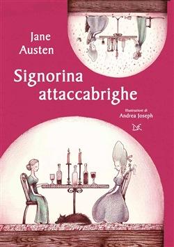 La signorina Attaccabrighe
